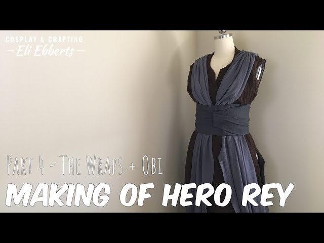 ☆[Build Log] Hero Rey Part 4 - The Wraps & Obi☆