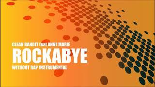 Clean Bandit-Rockabye Instrumental without rap ft. Anne Marie