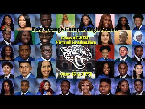 East Orange Campus High School 2020 Virtual Commencement Ceremony
