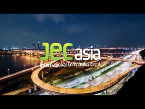 JEC Asia 2017: the unique International Composites Platform dedicated to Asia-Pacific