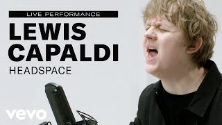 "Lewis Capaldi - ""Headspace"" Live Performance 