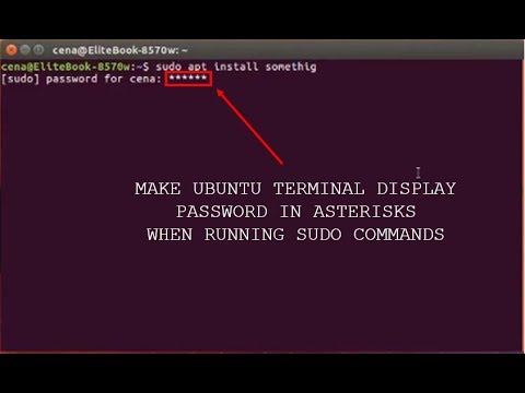Display password when typing in Ubuntu terminal
