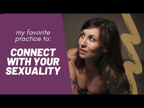 Reconnect with Your Sexuality from YouTube · Duration:  11 minutes 26 seconds