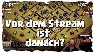 VOR / NACH DEM STREAM - NICHT ZU SCHLAGEN?| Clash of Clans Deutsch | Let´s Play COC