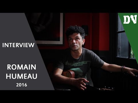 Interview Romain Humeau - septembre 2016