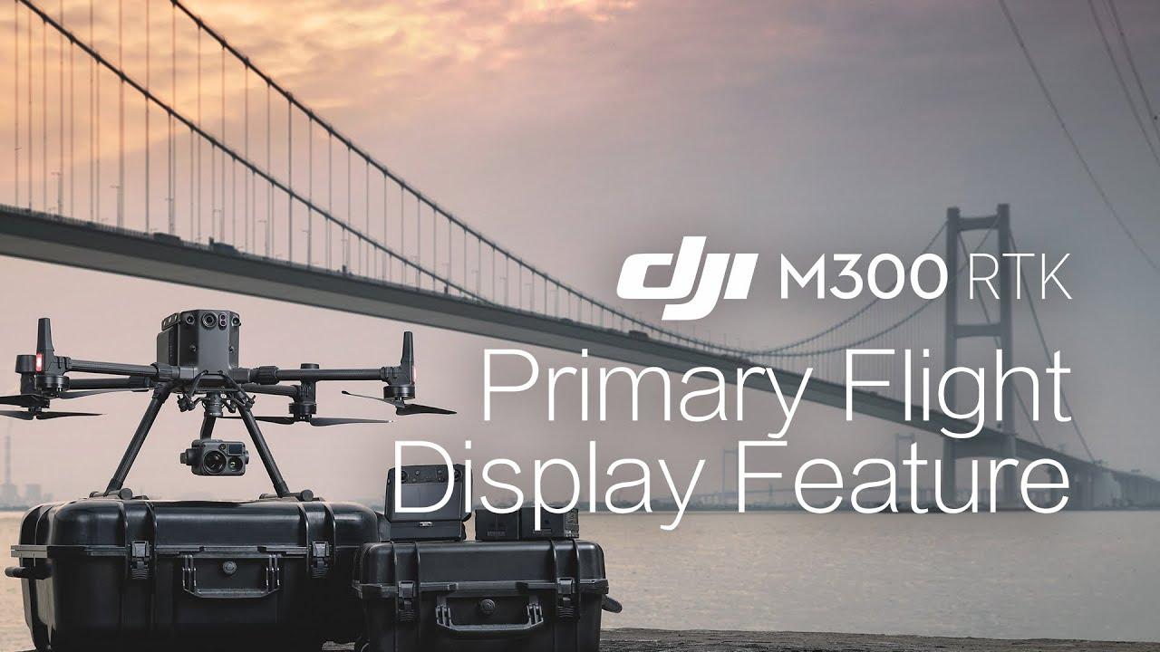 Matrice 300 RTK | Primary Flight Display Feature
