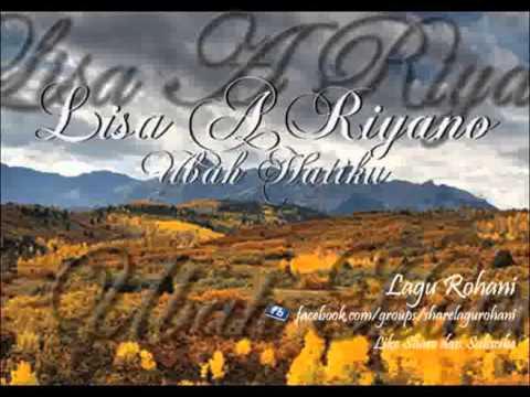 Ubah Hatiku - Lisa A Riyano