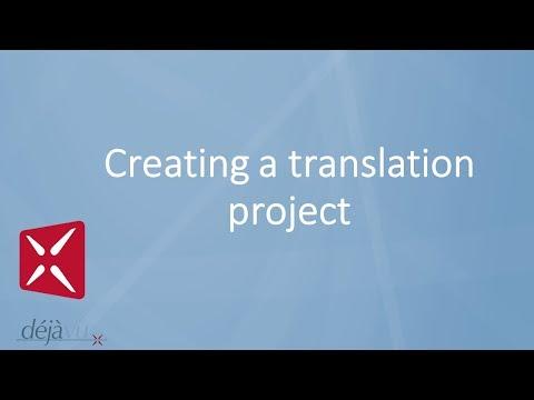 Déjà Vu X2 - Creating A Translation Project