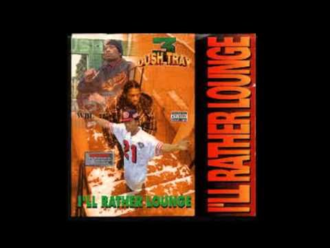 Dush Tray - I'll Rather Lounge FULL 1995 ALBUM G FUNK