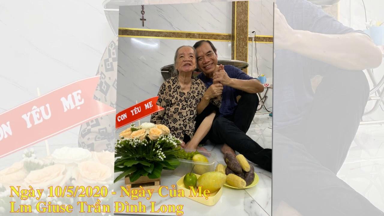 Cha Long - Ngày của mẹ 10/05/2020