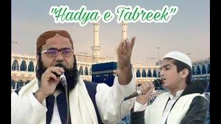 """Nazam """"Hadyae Tabreek - Mubarak ho"""" by Athar, Anzar & Zainul Abideen Jalali - BAZME MASARRAT"""