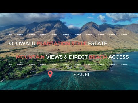 Oceanfront Plantation Style Olowalu Estate Offers West Maui Mountain Views & Direct Beach Access