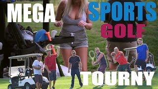2018 Golf Tournament Mega Sports All Sports Battle like Dude Perfect