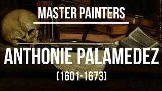 Anthonie Palamedez (1601-1673) A collection of paintings 4K Ultra HD