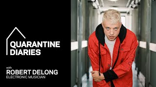 Robert DeLong Shows Us A Day In His Life | Quarantine Diaries