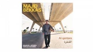 Majid Bekkas - Bled el ghourba