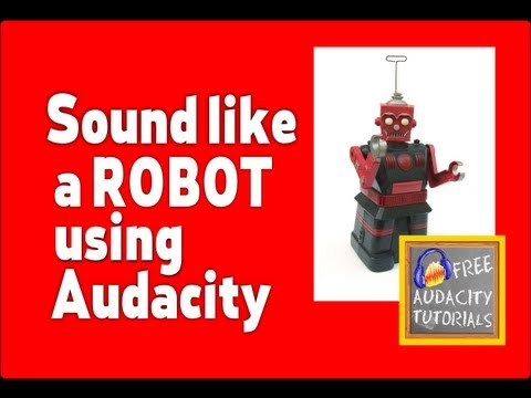 Give yourself a robot voice using Audacity! « Free Audacity
