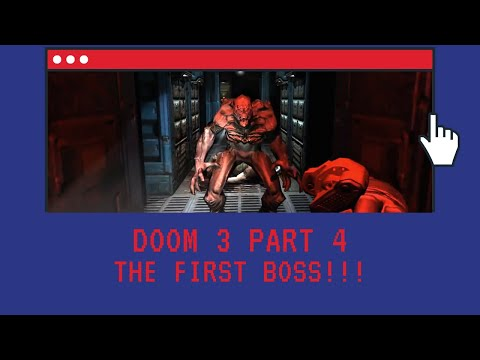 Let's Play - Doom 3 Part 4 - The First Boss!!!