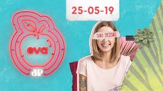 EVA   Mica Rocha e o comportamento dos signos - 20/05/19