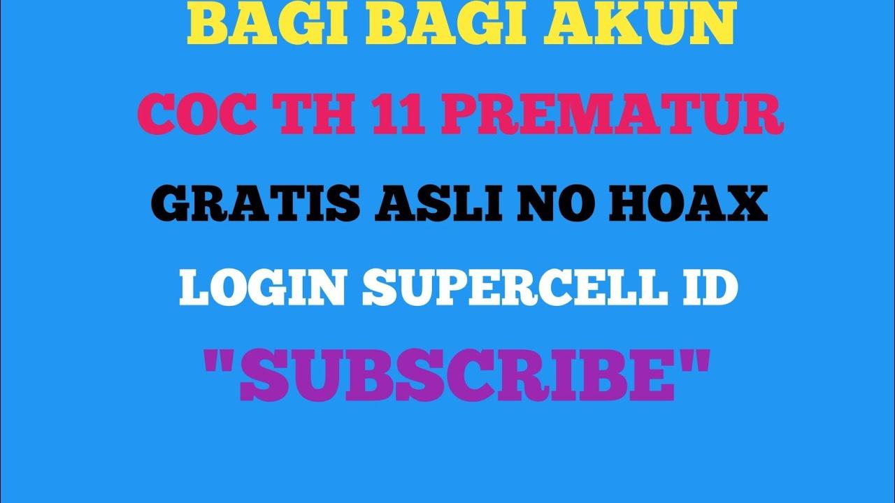Bagi Bagi Akun Coc Th 11 Prematur Gratis No Hoax Youtube