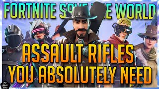 BEST ASSAULT RIFLES IN FORTNITE SAVE THE WORLD | FORTNITE STW BEST WEAPONS!