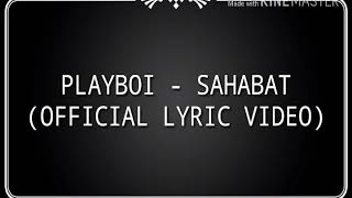 PLAYBOI SUNDAY - SAHABAT (OFFICIAL LYRIC VIDEO)