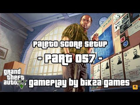 Grand Theft Auto V - Paleto Score Setup by Bik2a Games - Part 057