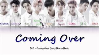 Download lagu EXO - Coming Over Indo Sub