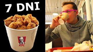 7 DNIOWA DIETA KFC - CO SIĘ STANIE?!