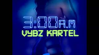 Download Vybz Kartel - Yuh Know [3AM] (3AM Riddim) November 2015 MP3 song and Music Video