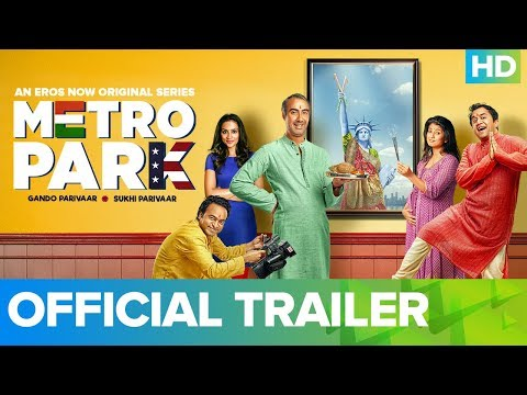 Metro Park Official Trailer – An Eros Now Original Series | All Episodes Live On Now