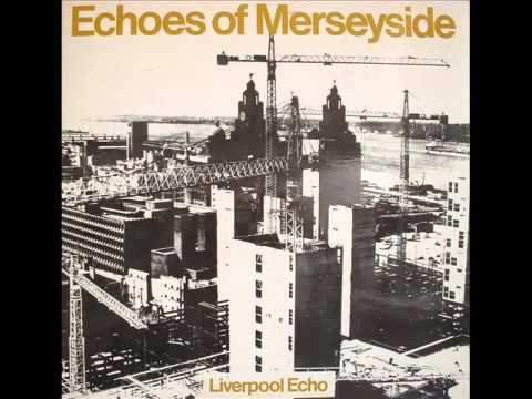 Echoes Of Merseyside |  Liverpool Words And Music | Side One