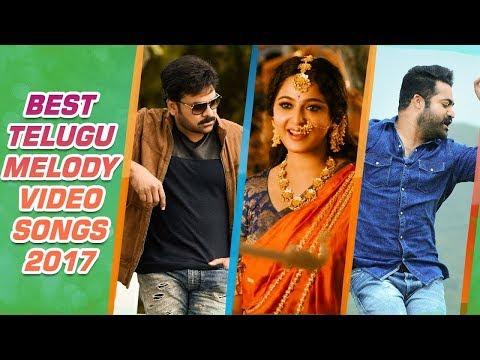 Best Telugu Melody Songs 2017 || Best Telugu Video Songs 2017 || Telugu Hit Songs