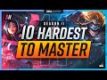 10 HARDEST Champions To Actually MASTER For Season 11 - League of Legends