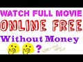 How to watch online movies free in hindi(2018)||without any cost subscription ||without sign u