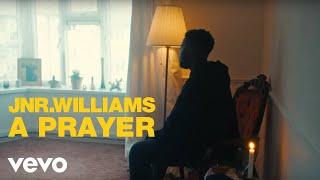 JNR WILLIAMS - A Prayer