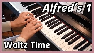 ♪ Waltz Time ♪ | Piano | Alfred