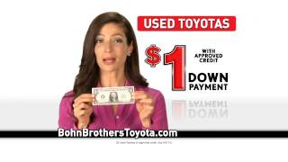 $1 down payment- Bohn Brothers Toyota