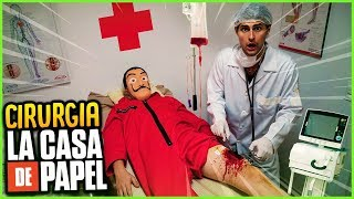 CIRURGIA NO LA CASA DE PAPEL!! ( TIRO DE NERF ) - CIRURGIA NA VIDA REAL [ REZENDE EVIL ]