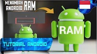 Cara Menambah Kapasitas RAM HandPhone - Android | Tutorial Android #68