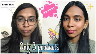 Makeup with 3 cosmetic products!! Tips n Tricks