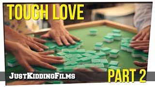 Tough Love - Part 2 Thumbnail