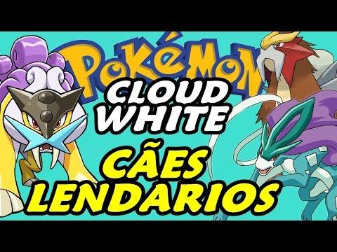 Pokémon Cloud White (Detonado - Parte 33) - Raikou, Entei E Suicune