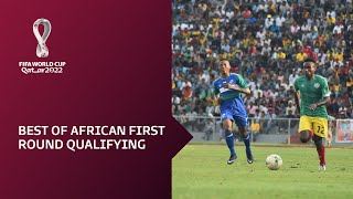 FIFA World Cup Qatar 2022 qualifiers | Best of African First Round