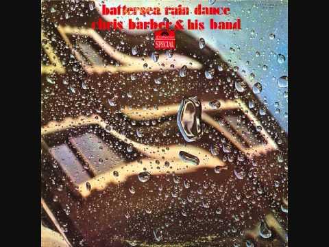 Chris Barber & His Band - Battersea Rain Dance