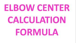 Elbow center calculation formula /piping