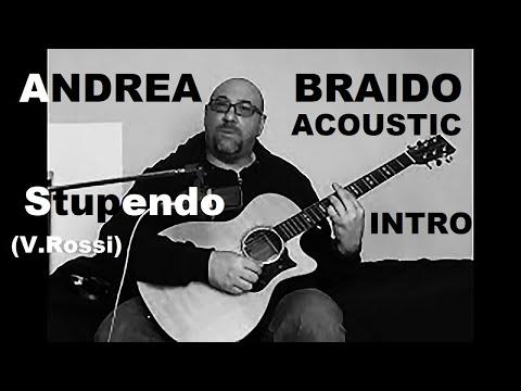 Stupendo (V. Rossi) - Acoustic Guitar Intro - Guitar Lesson - video 1 di 5