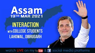 LIVE: Interaction with College Students at Lahowal, Dibrugarh, Assam.
