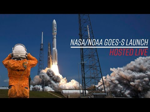 LIVE Hosting - NASA GOES-S Rocket Launch (ULA Atlas V)