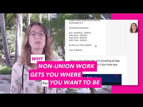 Why Non-Union Work Gets You Where You Want to Be!